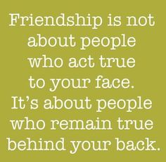 friendship behind your back