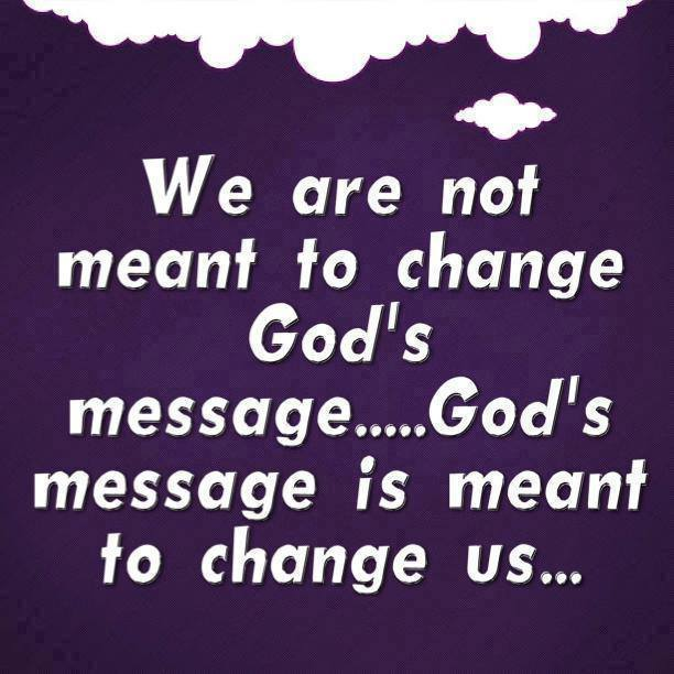 not to change gods message